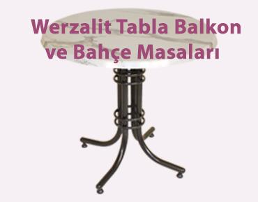 Werzalit Tabla Balkon ve Bahçe Masaları